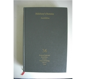 Halsbury's Statutes - Vol. 34 - Ports & Harbours, Post Office, Powers, Press & Printing, Prisons, Prize