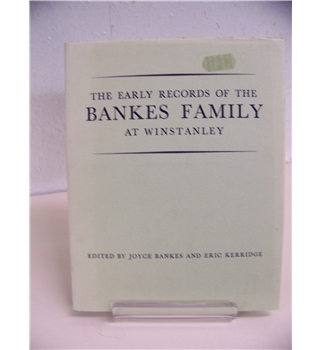 The Early Records of the Bankes Family at Winstanley