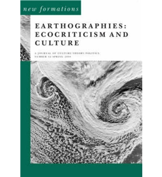 Earthographies - Ecocriticism and Culture