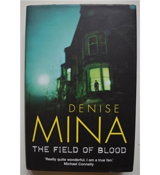The Field of Blood - Denise Mina - Signed 1st Edition
