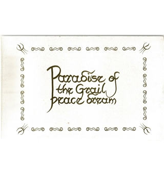 Paradise of the Grail: peace dream