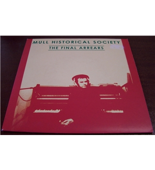 "Mull Historical Society The Final Arrears 7"" Vinyl"