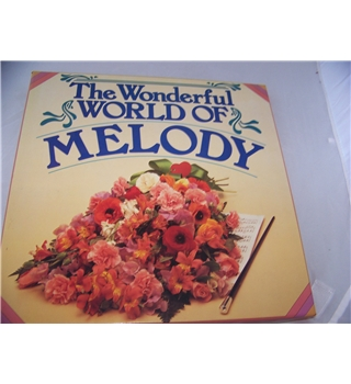 the wonderful world of melody (10 LP set) various