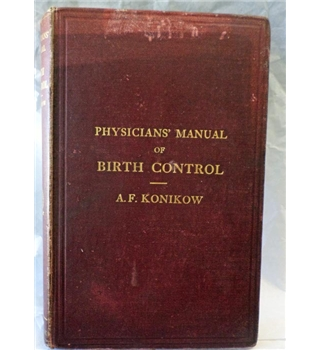 Physicians' Manual of Birth Control