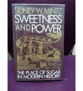 a review of mintz book on the history of sugar production and consumption The paperback of the sweetness and power: the place of sugar in modern history by sidney w mintz at barnes & noble free shipping on $250 or more favorite paperbacks: buy 2, get the 3rd.