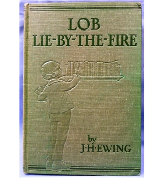 1927. Lob-Lie -by-the Fire & Other Tales by Juliana Horatia Ewing