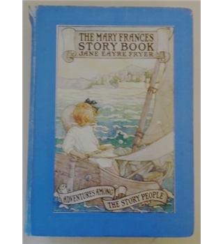 The Mary Frances Story Book