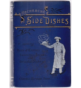 Recherche Side Dishes for Breakfast, Luncheon, Dinner and Supper - 1894