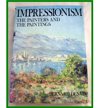 Impressionism. The Painters and the Paintings.