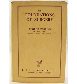 The Foundations of Surgery