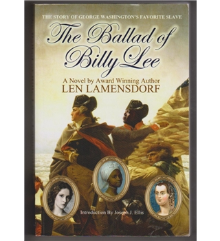 The Ballad Of Billy Lee The Story Of George Washington's Favourite Slave