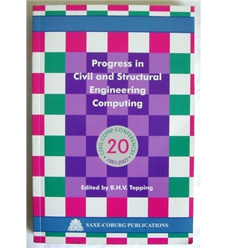 Progress in Civil and Structural Engineering Computing