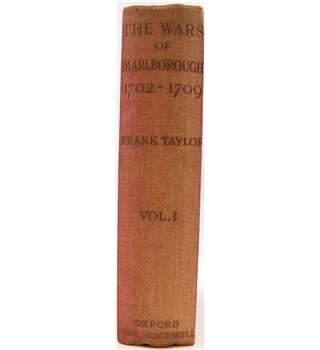 The Wars of Marlborough 1702-1709 Volume I