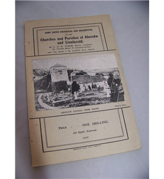 Some Notes Historical and Descriptive of the Churches and Parishes of Aberedw and Llanfaredd.