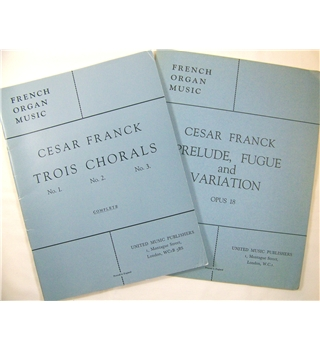 Cesar Frank - Trois Chorals and Prelude, Fugue and Variation Op. 18. Organ music.