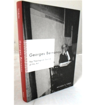 Georges Bernanos. The Theological Source of His Art