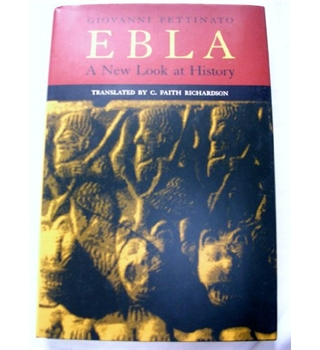 Ebla: A New Look At History