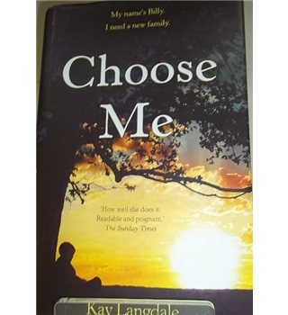Choose me- Signed copy, First Edition