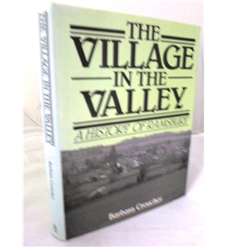The Village in the Valley. a History of Ramsbury. Signed by Author