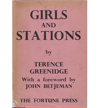 Girls and Stations - Poems and Sonnets by Terence Greenidge