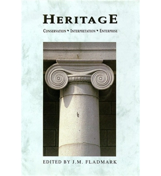 Heritage : Conservation; Interpretation; Enterprise Papers presented at the Robert Gordon University Heritage Convention 1993