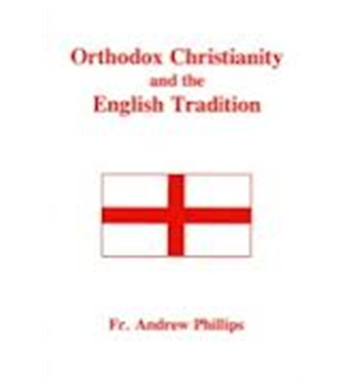 Orthodox Christianity And The English Tradition