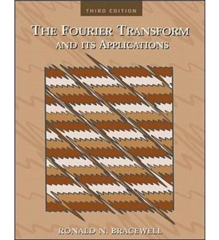 The Fourier Transform & Its Applications - Ronald Bracewell