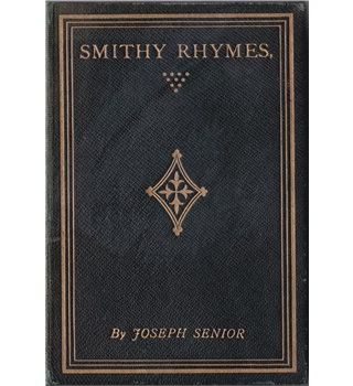 Smithy Rhymes by Joseph Senior