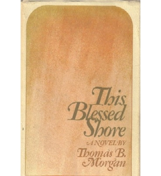 This Blessed Shore