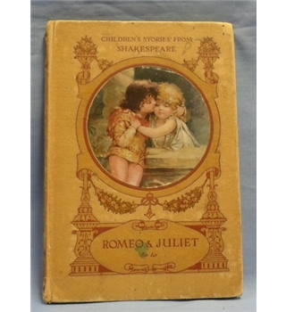 Children's Stories from Shakespeare, told by E. Nesbit.  Romeo and Juliet