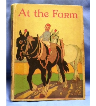 At the Farm by Evelyn Hardy with illustrations by E. Blampied.