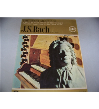 The Great Musicians: No. 4, J.S.Bach (part 1)