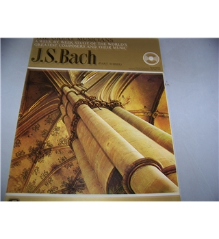 The Great Musicians: No. 26, J.S.Bach (part 3)