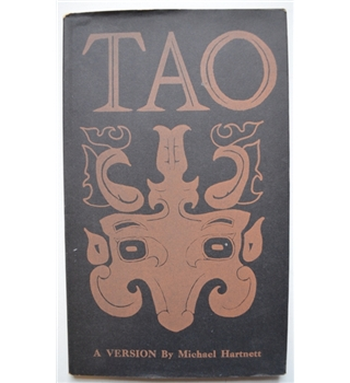 Tao - A Version of the Chinese Classic of the Sixth Century B.C. - Michael Hartnett