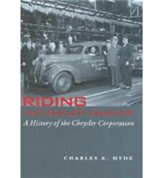 Riding the Roller Coaster - A History of the Chrysler Corporation