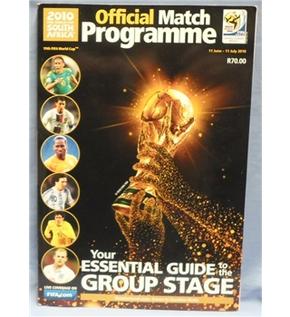 2010 FIFA World Cup of South Africa. Official match programme. Your Essential Guide to the Group Stage