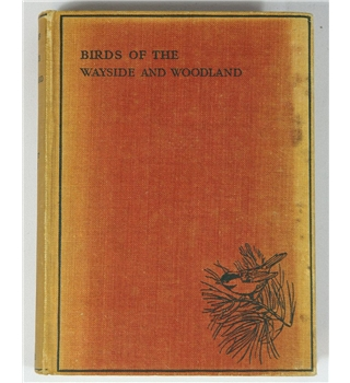 Birds of the Wayside and Woodland by T A Coward / Enid Blyton  1st Edition