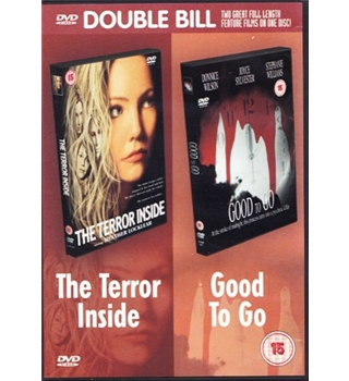 The Terror Inside, Good To Go [Double Bill]