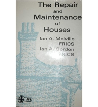 The Repair And Maintenance Of Houses