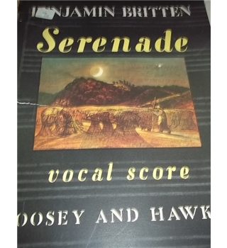 Serenade by Benjamin Britten, Opus 31- Rare copy, First Edition