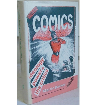 Comics - Ideology, power and the critics