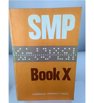 The School Mathematics Project: Book X