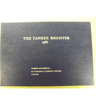 The Tanker Register 1981