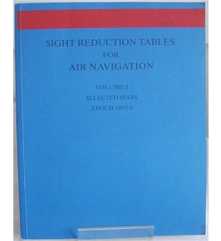 Sight reduction tables for air navigation - Vol. 1 selected stars Epoch 1995.0