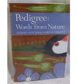 Pedigree: Words From Nature