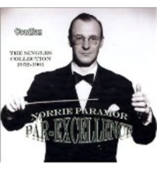 Norrie Paramor: Par-Excellence: The Singles Collection 1952 - 1961 - Paramor, Norrie and his Orchestra