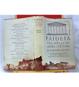 Paideia The Ideals of Greek Culture 3 vols