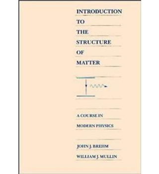 Introduction to the Structure of Matter