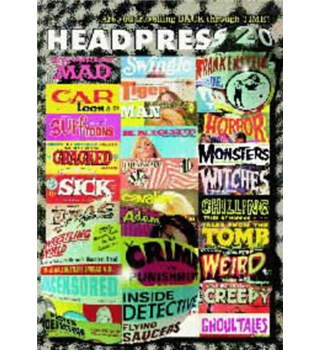 "Headpress 20: ""Are You Travelling Back Through Time?"""