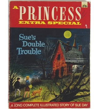 A Princess Extra Special: Sue's Double Trouble